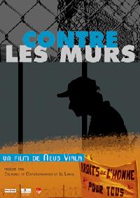 """Contre les murs"", film documentaire de Neus Viala"