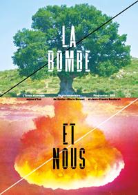 le film La Bombe et Nous