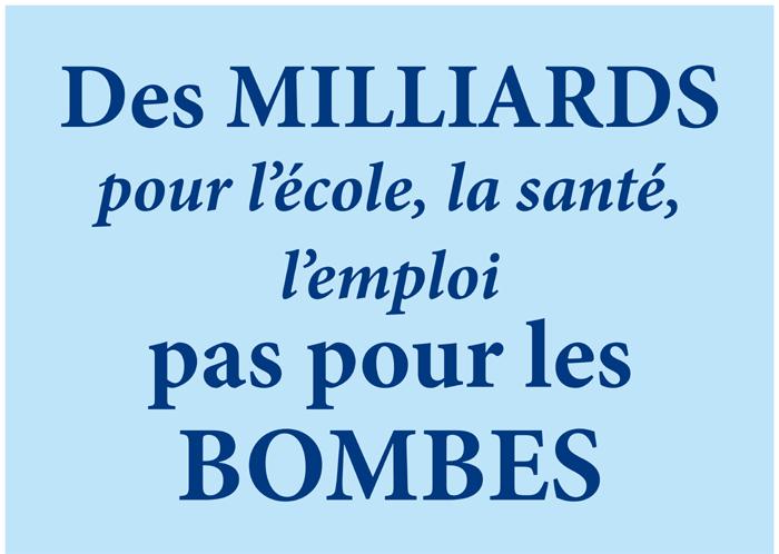 Des milliards pour lécole, la santé, l'emploi, pas pour les bombes