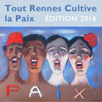 Tout Rennes Cultive la Paix 2016