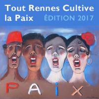 Tout Rennes Cultive la Paix 2017