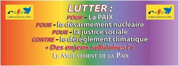 banderole : lutter pour la paix, le désarmement nucléaire, la justice sociale ; contre le dérèglement climatique